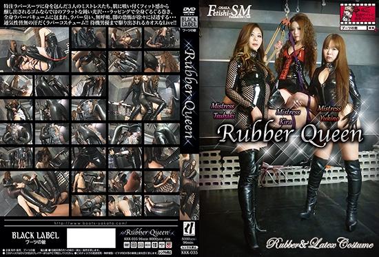 KKK-035 Rubber Queen – Mistress Yukino