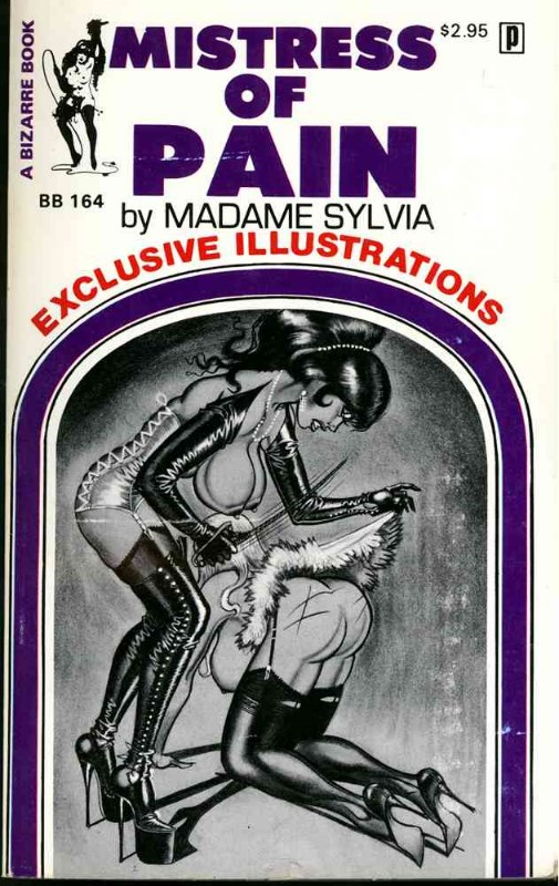 Mistress of pain By Madame Sylvia A bizarre book #164