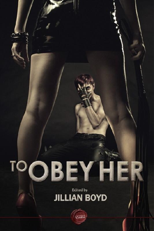 To Obey Her – Jillian Boyd ( Ebook )